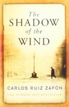 The Shadow of the Wind (The Cemetery of Forgotten Books, #1) - Carlos Ruiz Zafón, Lucia Graves