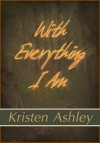 With Everything I Am - Kristen Ashley