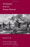 An Insight into an Insane Asylum - Joseph Camp, John S. Hughes