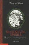Shakespeare Stories - Terry Deary