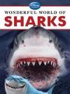 Wonderful World of Sharks - Christina Wilsdon
