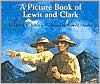A Picture Book of Lewis and Clark - David A. Adler