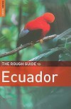 The Rough Guide to Ecuador - Harry Ades, Melissa Graham