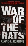 War of the Rats - David L. Robbins