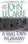 A Small Town in Germany - John le Carré