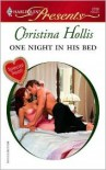 One Night In His Bed - Christina Hollis
