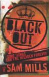 Blackout - Sam Mills