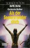 Als der Seelenmeister starb  - Octavia E. Butler