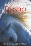 Dosha, Flight of the Russian Gypsies - Sonia Meyer