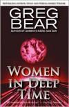 Women in Deep Time - Greg Bear