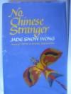 No Chinese Stranger - Jade Snow Wong
