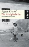 Die Analphabetin - Ágota Kristof