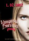 Vampirski dnevnici 4: Mracno okupljanje - L. Dz. Smit