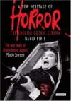A New Heritage of Horror: The English Gothic Cinema, Revised and Updated Edition - David Pirie
