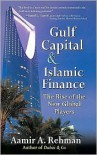 Gulf Capital and Islamic Finance - Aamir A. Rehman