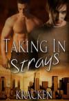 Taking In Strays - Kracken