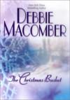The Christmas Basket - Debbie Macomber