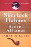 Sherlock Holmes and the Secret Alliance - Larry Millett