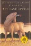 The Last Battle (Chronicles of Narnia, #7) - C.S. Lewis, Pauline Baynes, David Wiesner