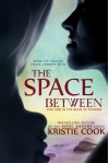The Space Between - Kristie Cook
