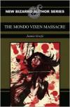 The Mondo Vixen Massacre - Jamie Grefe
