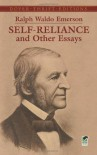 Self-Reliance and Other Essays - Ralph Waldo Emerson