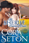 The Sheriff Catches a Bride - Cora Seton