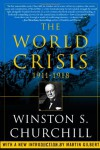 The World Crisis, 1911-1918 - Winston Churchill, Martin Gilbert