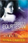 Prince's Courtesan - Mina Carter