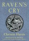 Raven's Cry - Christie Harris