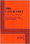 The Catch Colt - Mary O'Hara