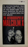 The Autobiography of Malcolm X - Malcolm X