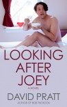 Looking After Joey - David     Pratt