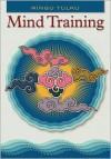 Mind Training - Ringu Tulku, B.M. Shaughnessy