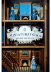 Miniaturzystka - Jessie Burton