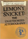 Lemony Snicket: The Unauthorized Autobiography -