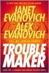 Troublemaker: Book 1 - Alex Evanovich, Janet Evanovich, Joëlle Jones
