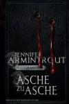 Asche zu Asche (Blutsbande #3) - Jennifer Armintrout