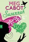 Susannah - Auch Engel sind gefährlich - Meg Cabot
