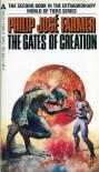 The Gates of Creation - Philip José Farmer