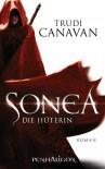 Sonea - Die Hüterin: Roman - Trudi Canavan