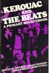 Kerouac and the Beats: A Primary Sourcebook - Arthur Knight, Kit Knight