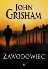 Zawodowiec - John Grisham