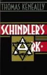 Schindler's Ark - Thomas Keneally
