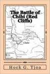 The Battle of Chibi (Red Cliffs) - Hock G. Tjoa