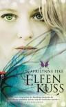 Elfenkuss  - Aprilynne Pike, Anne Brauner