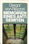 Memoiren eines Antisemiten: E. Roman In 5 Erzählungen - Gregor von Rezzori