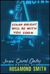Starr Bright Will Be with You Soon - Rosamond Smith, Joyce Carol Oates