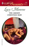 The Greek's Christmas Baby - Lucy Monroe