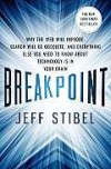 Breakpoint: Why the Web will Implode, Search will be Obsolete, and Everything Else you Need to Know about Technology is in Your Brain - Jeff Stibel